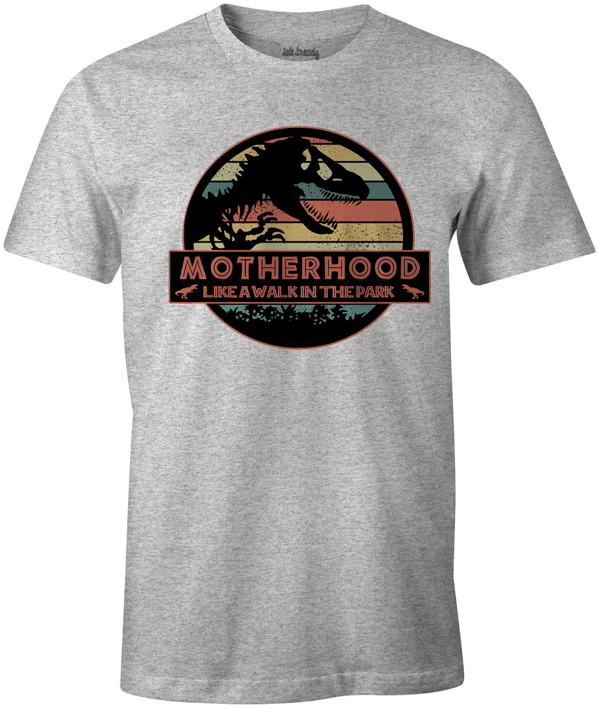 MOTHERHOOD  LIKE A WALK IN THE PARK Jurassic Park Themed  Mothers Day T-Shirt Heather Grey