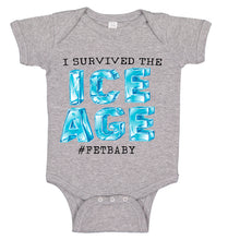Load image into Gallery viewer, I Survived The ICE AGE FET Infertility Baby Bodysuit