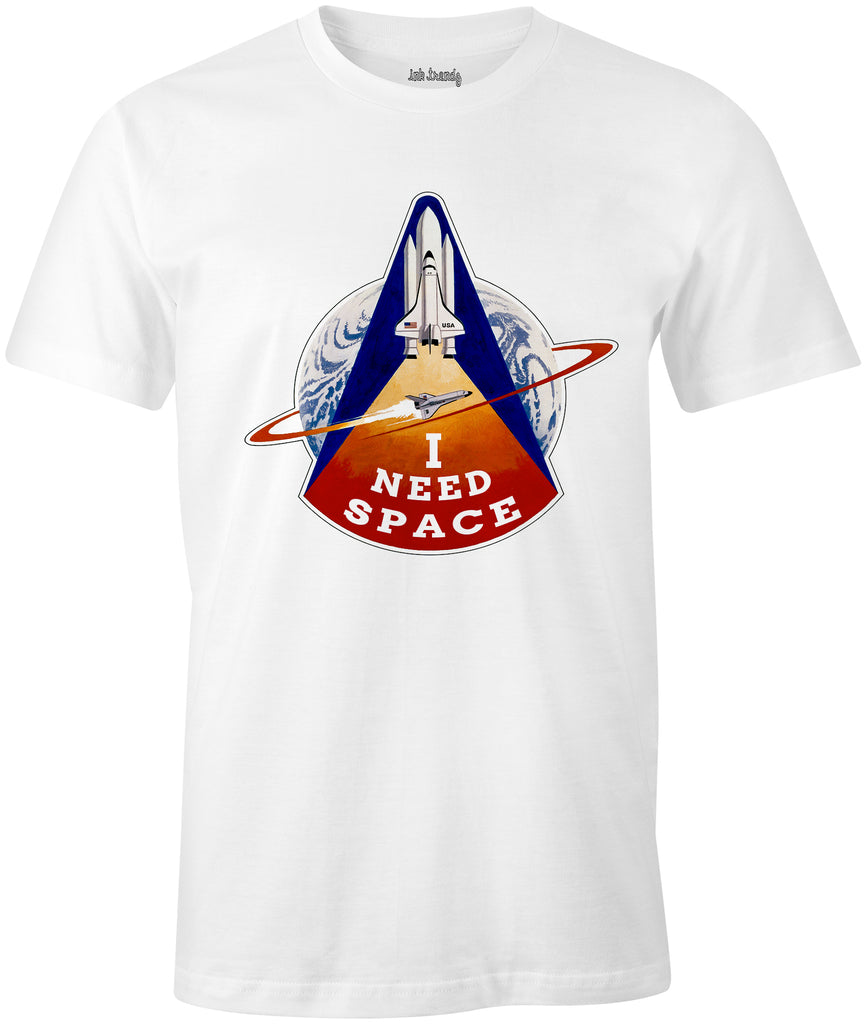 I Need Space Nasa Columbia Space Shuttle Themed T-Shirt - Ink Trendz