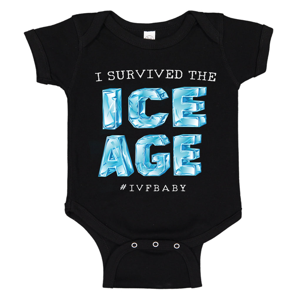 I Survived The ICE AGE IVF Infertility Baby Bodysuit