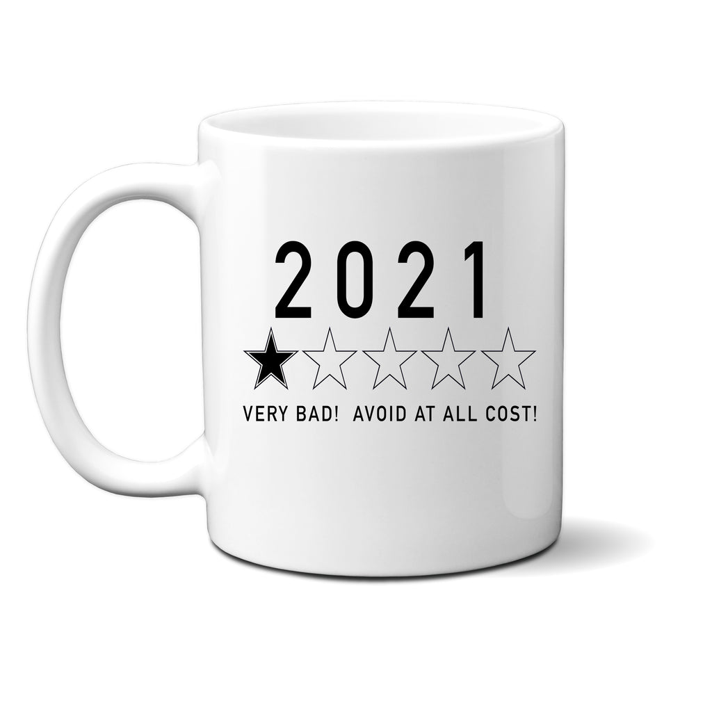 Ink Trendz® 2020 1 Star Review Shitty Year! Avoid At All Cost!  11 oz. Ceramic Coffee Mug, Pandemic Mug, Pandemic Coffee Mug