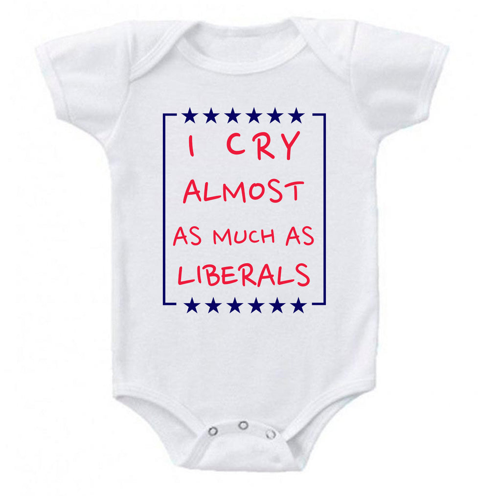 Ink Trendz® I Cry Almost as Much as Liberals Conservative One-piece Baby  Bodysuit GOP onesie, Republican onesie