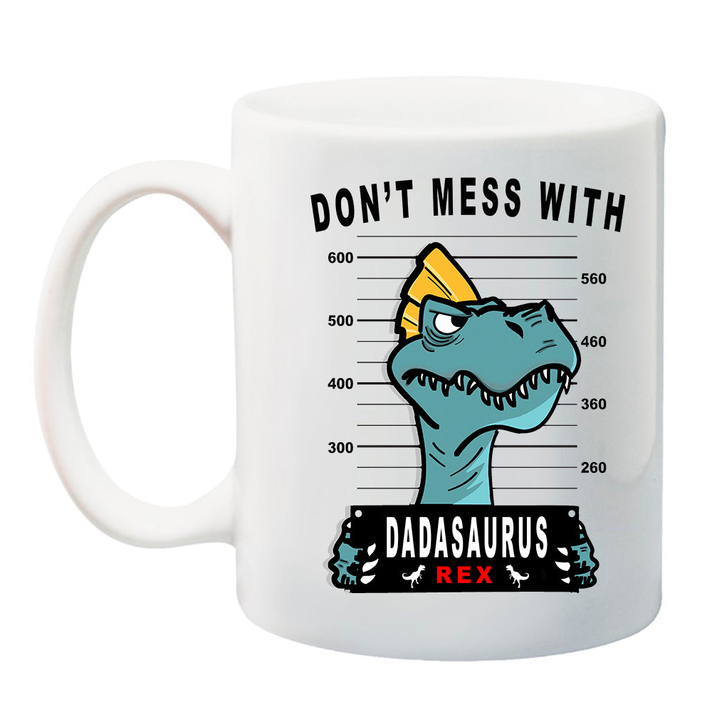 Ink Trendz® Don't Mess With Dadasaurus, Dad Gift, Dad Announcement  11 oz. Ceramic Coffee Mug, Fathers Day Coffee Mug, Fathers Day Gift,Father Christmas Gift, Dad Christmas gift, daddy gifts,daddy announcement, dad Announcement