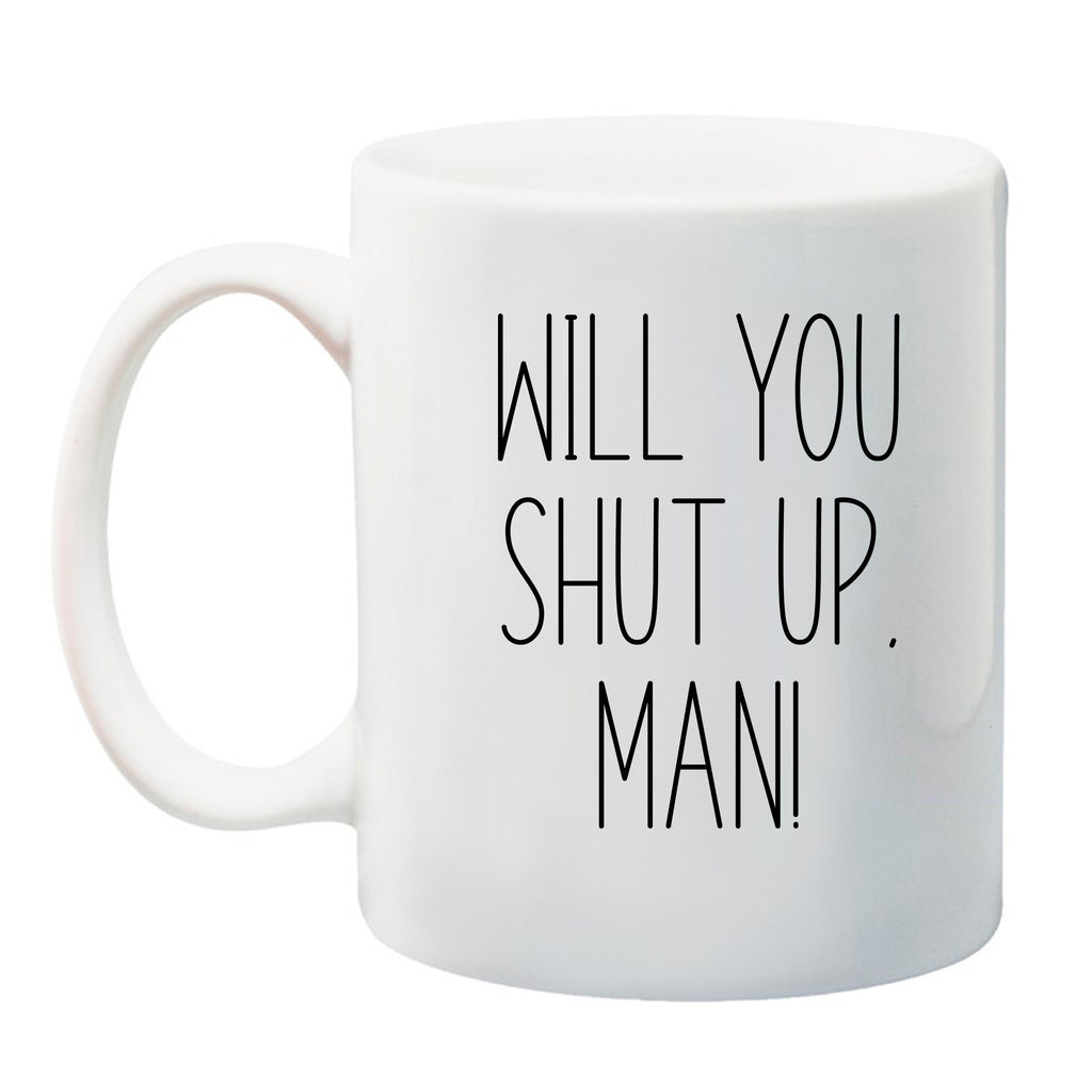Ink Trendz® WILL YOU SHUT UP MAN! OPTION 2 Political Debate Funny Coffee Mug  FUNNY JOE BIDEN MUG, JOE BIDEN QUOTE