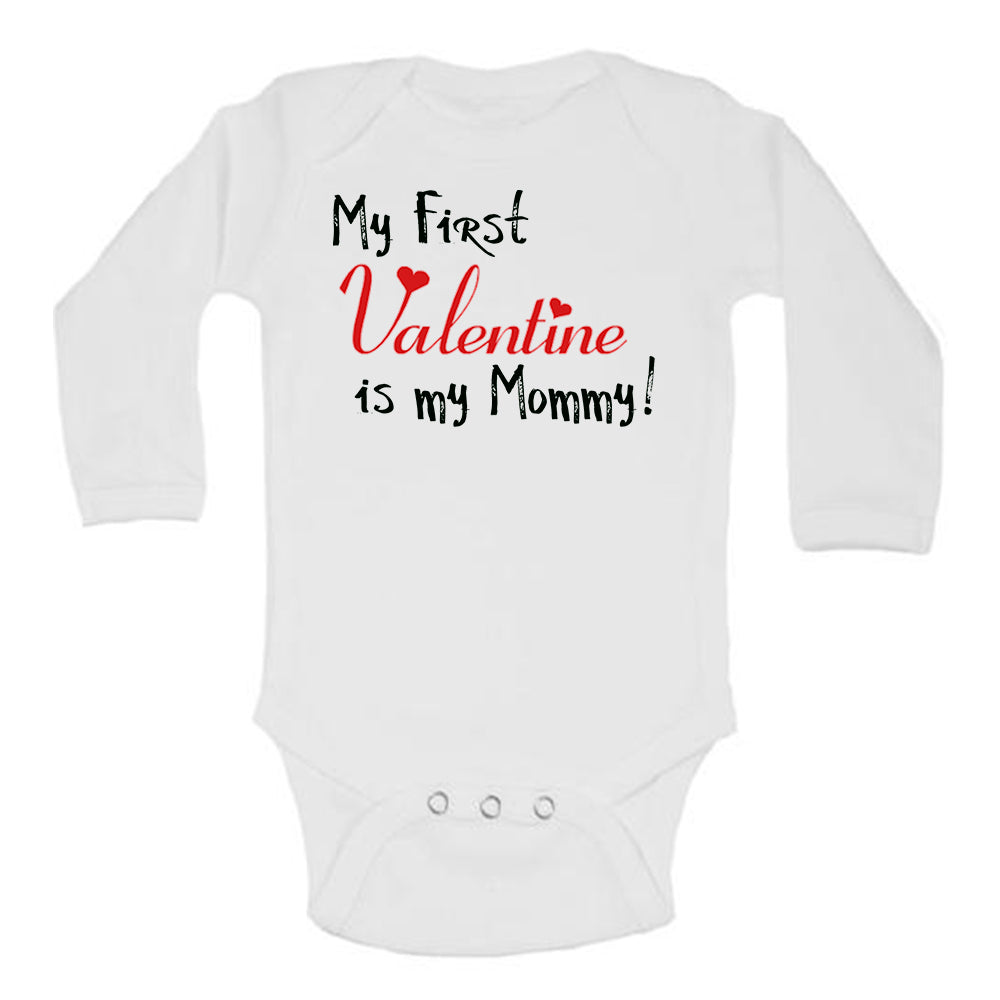 My First Valentine is my Mommy Cute Valentines Day Baby Bodysuit