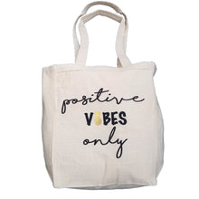 Load image into Gallery viewer, Positive Vibes Only Pineapple infertility 10oz. Natural Canvas Tote