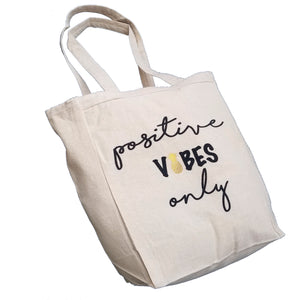 Positive Vibes Only Pineapple infertility 10oz. Natural Canvas Tote