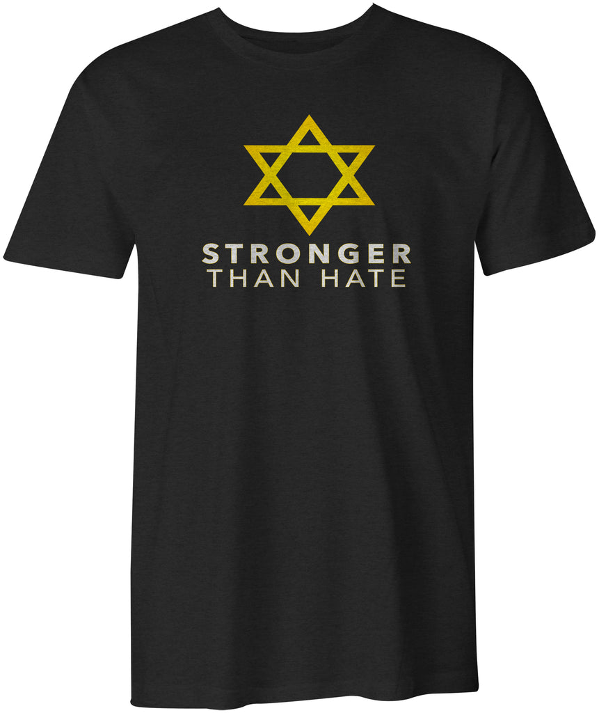 Star of David Stronger Than Hate Awareness  #StrongerThanHate T-shirt