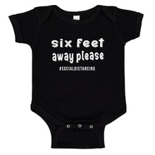 Load image into Gallery viewer, Ink Trendz® Six Feet Away Please Social Distancing Quarantine   Baby-Toddler One-piece Bodysuit