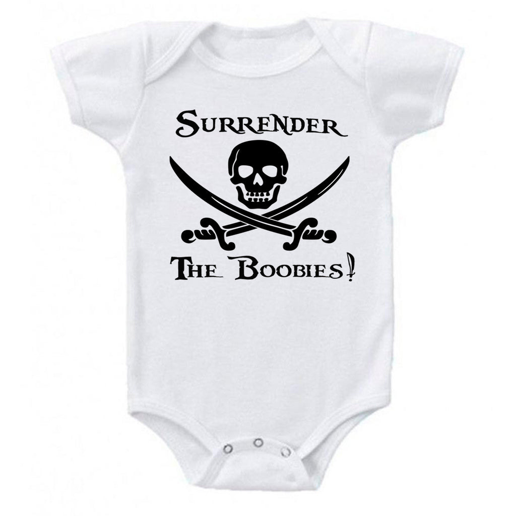 Surrender The Boobies Pirate Jolly Roger Crossed Swords Baby Bodysuit