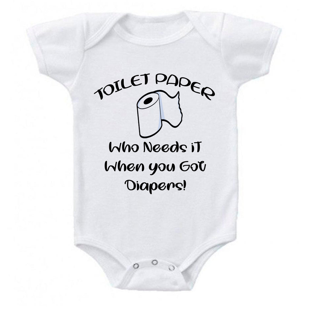Ink Trendz® Toilet Paper Who Needs It When You Have Diapers Funny Baby Onesie®
