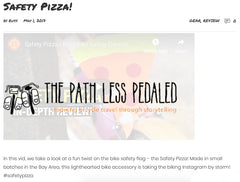 PATH LESS PEDALED SAFETY PIZZA VIDEO REVIEW