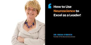 Use Neuroscience to Become a More Effective Leader