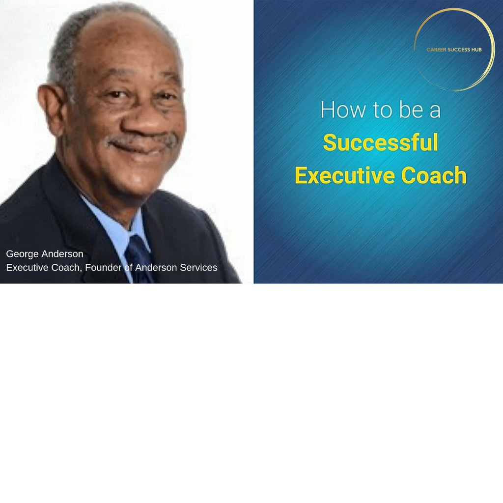 How to be a Successful Executive Coach