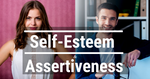 Build Your Assertiveness & Self-Esteem - Online Course