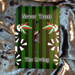Never Trust The Living - Gothic - Beetlejuice Metal Light Switch Plate Cover