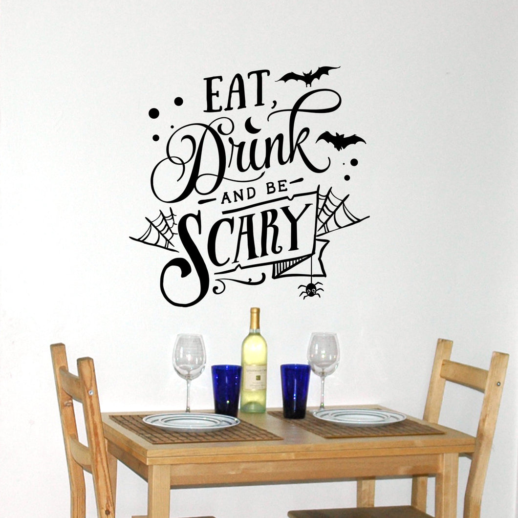 Eat, Drink and be Scary!! Wall Decal