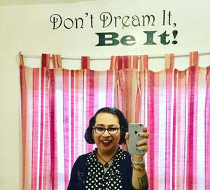 Don't Dream It, Be It. Rocky Horror Movie Quote Vinyl Wall Decal - Pillbox Designs