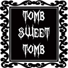 Load image into Gallery viewer, Tomb Sweet Tomb Wall Decal - Pillbox Designs