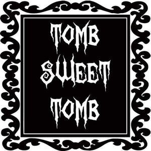 Tomb Sweet Tomb Wall Decal - Pillbox Designs