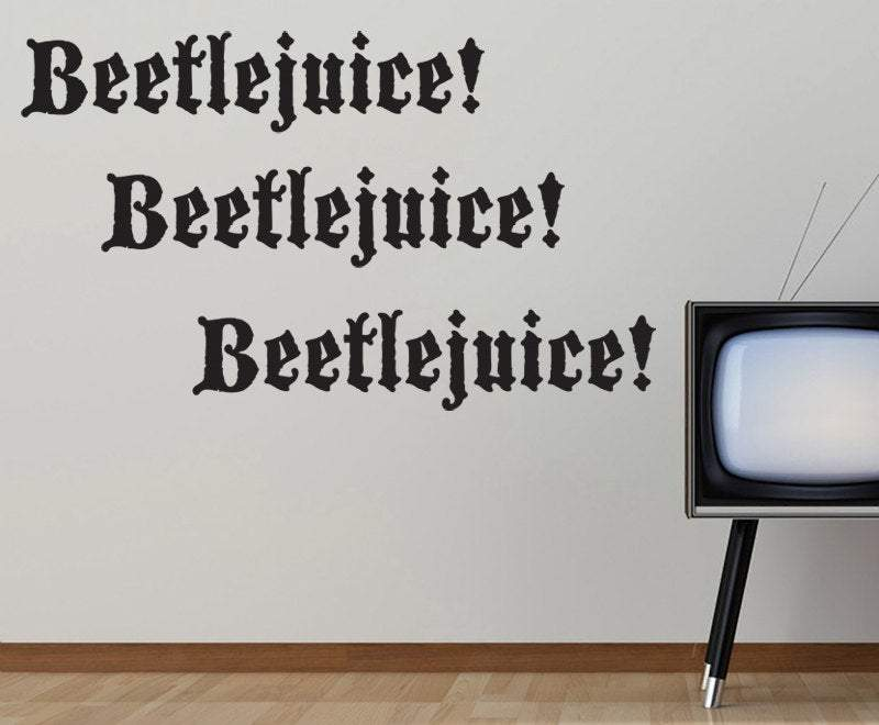 Beetlejuice Beetlejuice Beetlejuice Wall Decal - Pillbox Designs