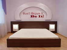 Load image into Gallery viewer, Don't Dream It, Be It. Rocky Horror Movie Quote Vinyl Wall Decal - Pillbox Designs