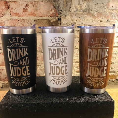 Drink and Judge Tumbler