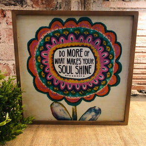 Do More of What Makes Your Soul Shine