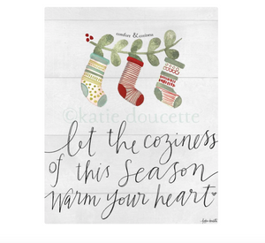 Let the Coziness of the Season Plaque