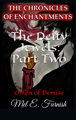 The Deity Jewels: Part Two, Omen of Demise (Amazon Kindle eBook - LINK ONLY)
