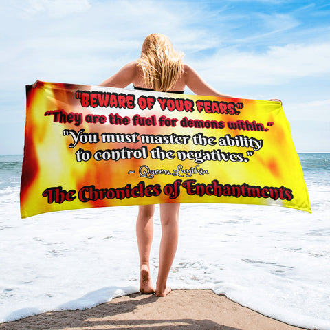 "TCoE: Book Two - Queen Laythia Quote - ""Beware of your fears"" - Beach Towel"