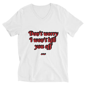 Don't Worry - Salty Writer - Customize-able - Unisex Short Sleeve V-Neck T-Shirt
