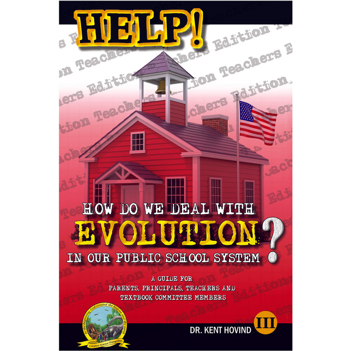 HELP! III  How Do We Deal with Evolution in our Public School System? (Digital Version)