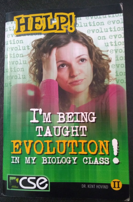 Help! I'm Being Taught Evolution In My Biology Class!