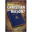 World Religion Library Should A Christian Be A Mason?