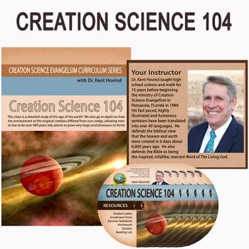 Creation Science Curriculum 104 - Creation Science Evangelism