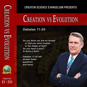 Debates 11-20 - Creation Science Evangelism