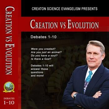Debates 1-10 - Creation Science Evangelism