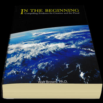 In The Beginning: Compelling Evidence For Creation And The Flood - Creation Science Evangelism