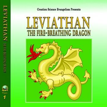 Special Messages Leviathan The Fire-Breathing Dragon - Creation Science Evangelism