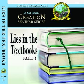 Lies In The Textbooks - Creation Science Evangelism