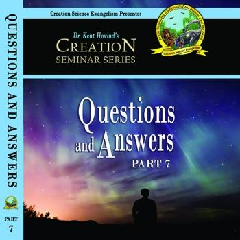 Questions & Answers - Creation Science Evangelism