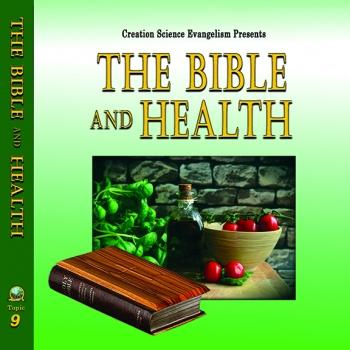 Special Messages The Bible & Health - Creation Science Evangelism