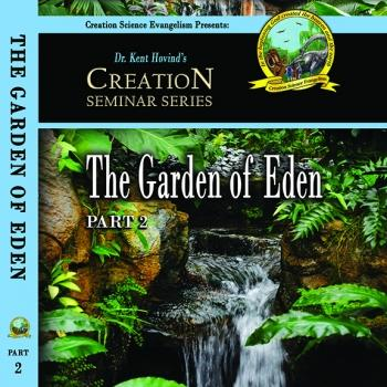 The Garden Of Eden - Creation Science Evangelism