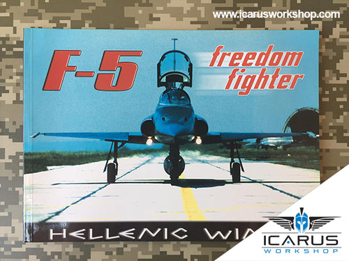 HELLENIC WINGS: F-5A/B FREEDOM FIGHTER