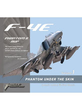 Load image into Gallery viewer, F-4E PHANTOM UNDER THE SKIN