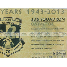 Load image into Gallery viewer, LIMITED EDITION HELLENIC AIRFORCE 336 SQN 70 YEARS CELEBRATE 1943-2013 (APS MADE) PATCH