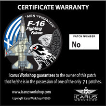 "Load image into Gallery viewer, PRE-ORDER LIMITED EDITION (71 pieces) F-16 FIGHTING FALCON ""AIEN ΥΨΙΚΡΑΤΕΙΝ"" PVC PATCH"