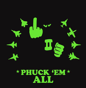 PHUCK 'EM ALL F-4 PHANTOM PVC PATCH