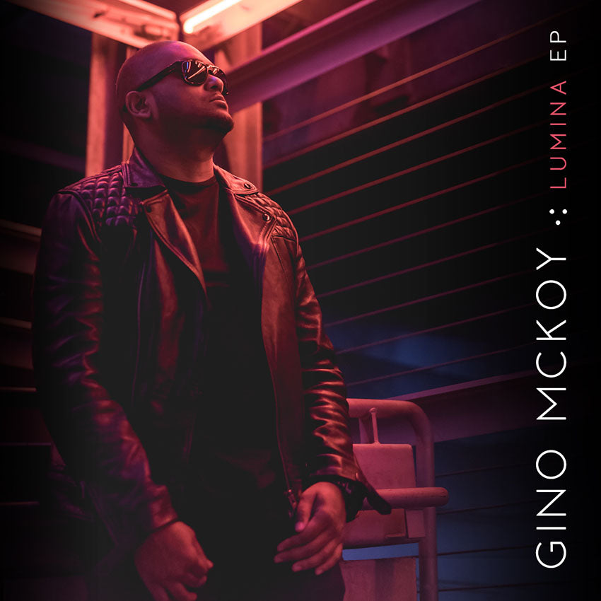 Announcing June 14 Worldwide Release of Gino McKoy's LUMINA EP